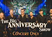 THE BIG ANNIVERSARY SHOW 2020 (concert only)